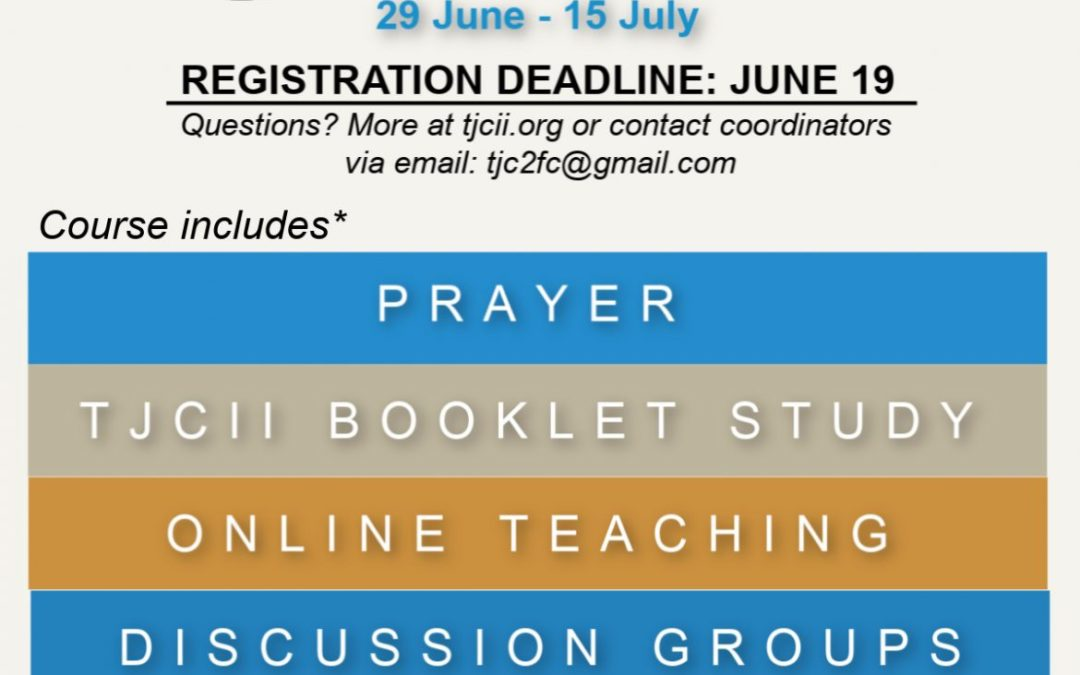 A New Course has arrived! TJCII Come and See Introduction Course